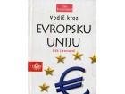 Vodič kroz Ecropsku uniju - Dik Leonard