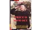 Vojin Ražnatović - Priče o mom ocu