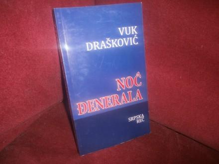 Vuk Draskovic  NOC DJENERALA
