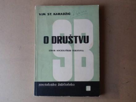 Vuk St. Karadžić - O DRUŠTVU IZBOR SOCIOLOŠKIH TEKSTOVA