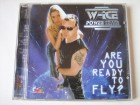 W-Ice & Power Team - Are You Ready To Fly?