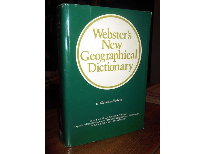 WEBSTER`S NEW GEOGRAPHICAL DICTIONARY