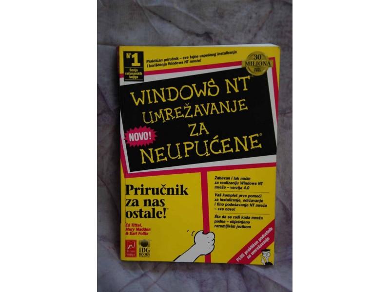 WINDOWS NT - umrežavanje za neupućene