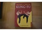 WING CHUN  KUNG - FU - Joseph Wayne Smith