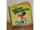 WOODY WOODPECKER - WALTER LANTZ