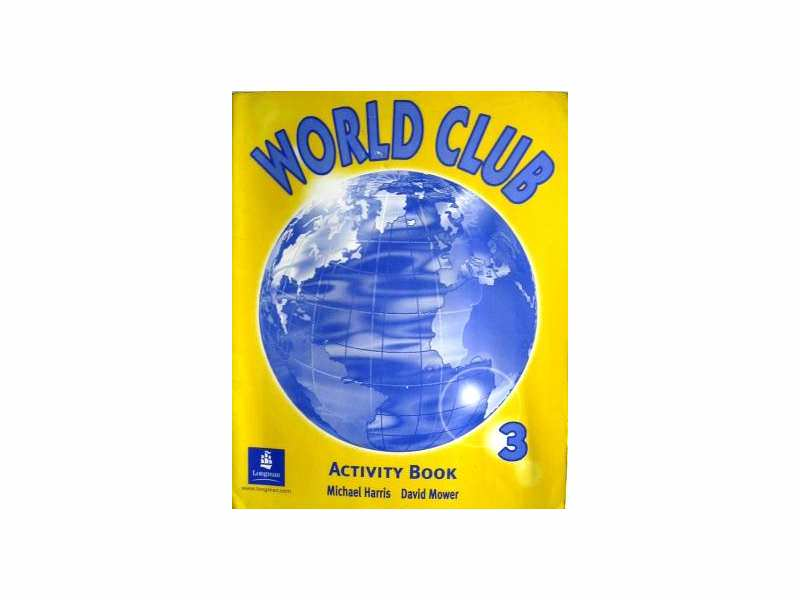 WORLD CLUB Activity Book 3  -  Michael Harris i D. Mow