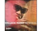 Wallace Roney - Mystikal