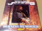 Waylon Jennings - Burning Memories, mint