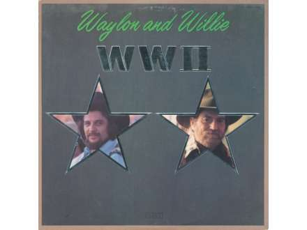 Waylon Jennings & Willie Nelson - WWII