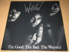 Waysted ‎– The Good The Bad The Waysted (LP), GERMANY