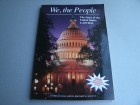 We, the People - The Story of the United States Capitol