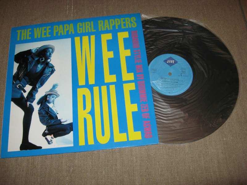Wee Papa Girl Rappers - Wee Rule / Rebel Rap