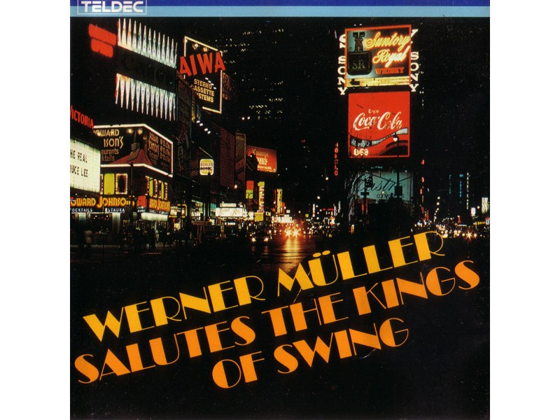 Werner Müller - Salutes The Kings Of Swing