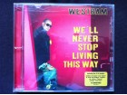 Westbam - WE``LL NEVER STOP LIVING THIS WAY