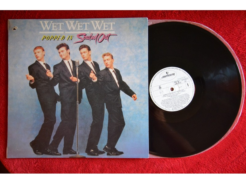 Wet Wet Wet ‎– Popped In Souled Out - vinil: mint