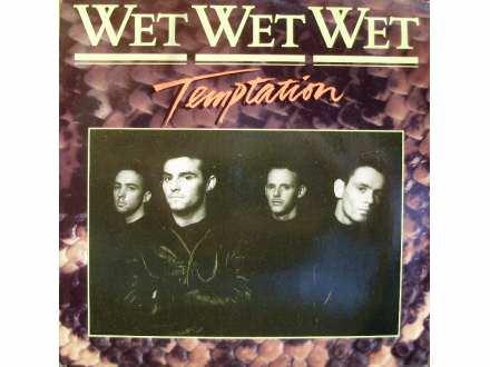 Wet Wet Wet - Temptation