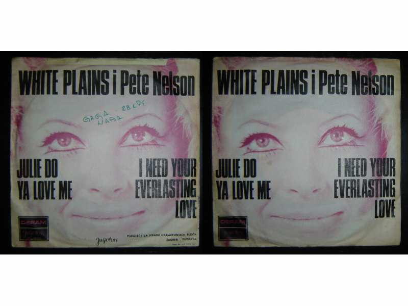 White Plains, Peter Nelson (4) - Julie Do Ya Love Me