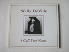 Willy DeVille - I call your name