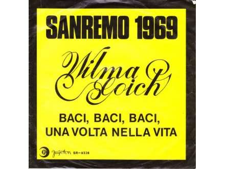 Wilma Goich - Baci, Baci, Baci / Una Volta Nella Vita