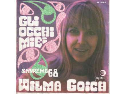 Wilma Goich - Gli Occhi Miei / La Tua Citta`
