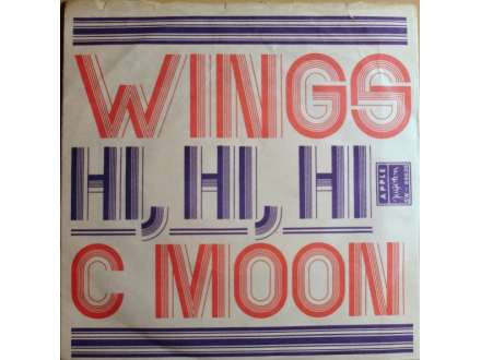 Wings (2) - Hi, Hi, Hi / C Moon