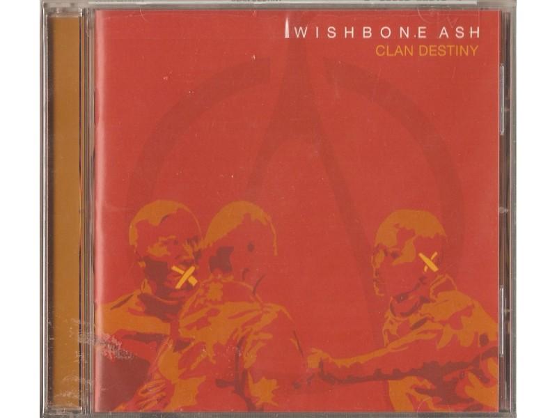 Wishbone Ash - Clan Destiny