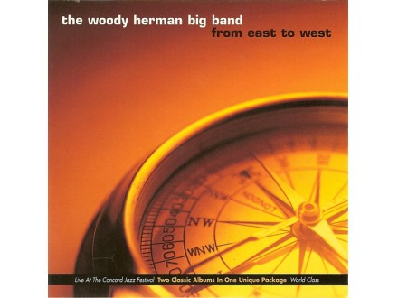 Woody Herman Big Band, The - From East To West