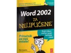 Word 2002 za neupućene Priručnik za nas ostale