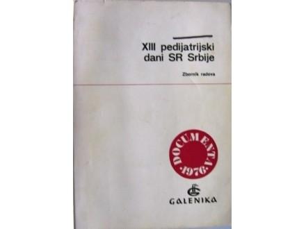 XIII pedijatrijski dani SR Srbije
