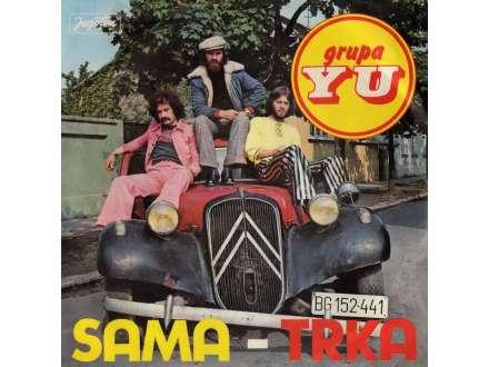 YU Grupa - Sama / Trka