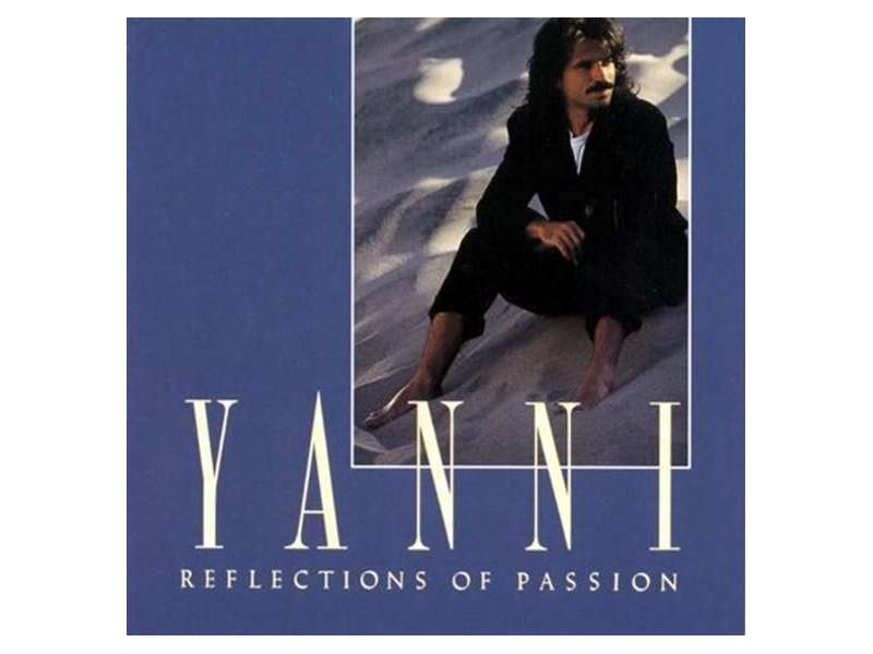 Yanni (2) - Reflections Of Passion
