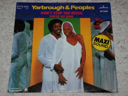 Yarbrough & Peoples - Don`t Stop The Music / You`re My Song