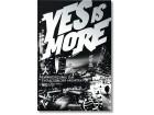 Yes is more - BIG - Bjarke Ingels Group