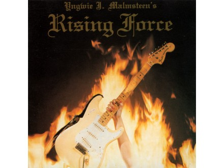 Yngwie J. Malmsteen`s Rising Force - Rising Force