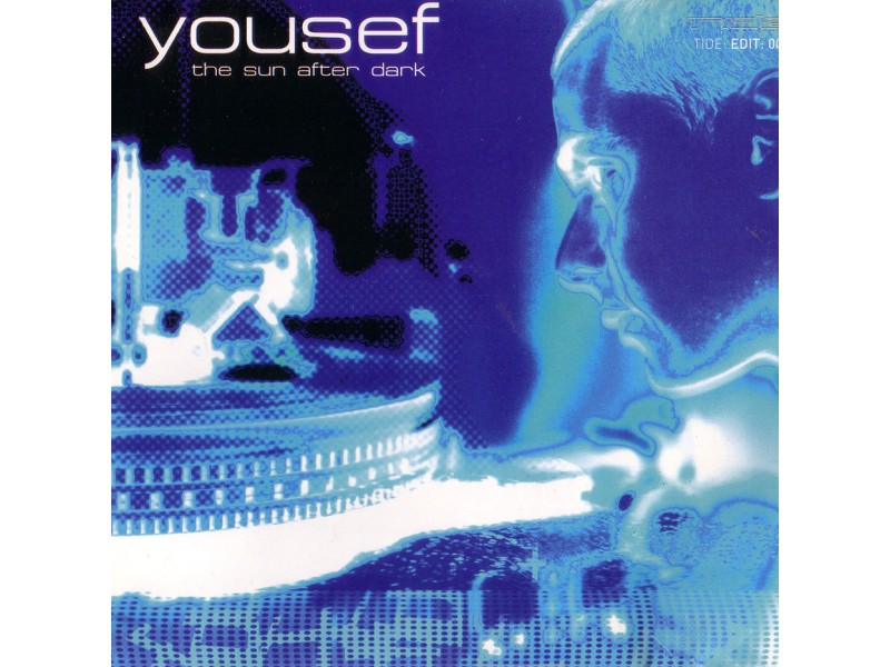 Yousef - The Sun After Dark