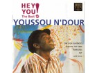 Youssou N`Dour - Hey You! (The Best Of Youssou N`Dour)