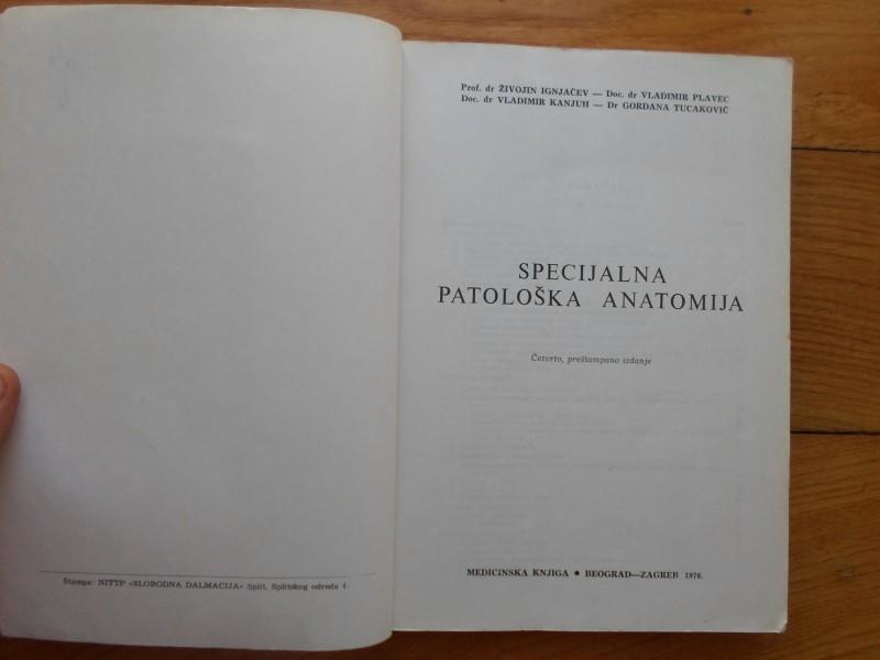 Ž. IGNJAČEV I DR. - SPECIJALNA PATOLOŠKA ANATOMIJA