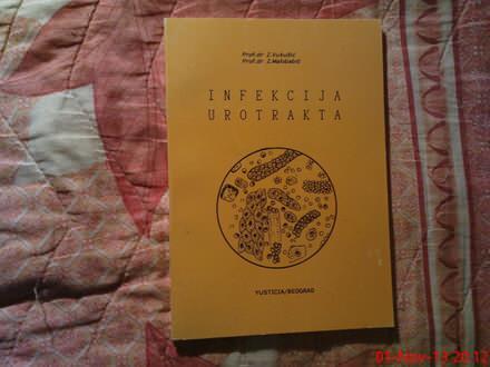 Z. VUKUSIC - Z. MALOBABIC - INFEKCIJE UROTRAKTA