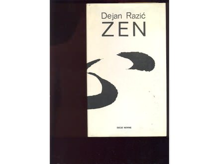 Z e n  ( i japanski mentalitet)  Dejan Razic