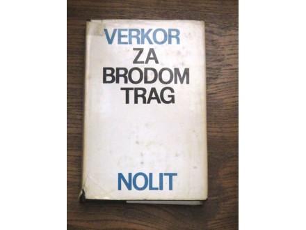 ZA BRODOM TRAG - Verkor
