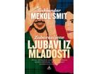 ZABORAVLJENE LJUBAVI IZ MLADOSTI - Aleksandar Mekol Smit