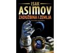 ZADUŽBINA I ZEMLJA - Isak Asimov