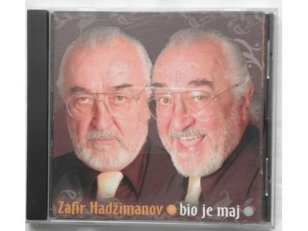 ZAFIR HADZIMANOV - BIO JE MAJ