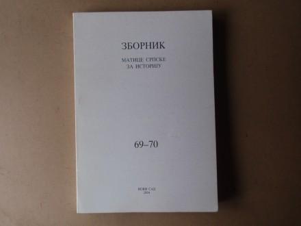 ZBORNIK MATICE SRPSKE ZA ISTORIJU 69 - 70