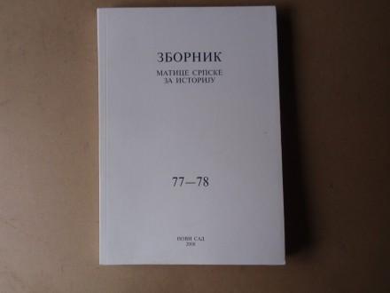 ZBORNIK MATICE SRPSKE ZA ISTORIJU 77 - 78