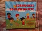 ZDRAVO DETE OD GLAVE DO PETE - SONA VIHMAJSTER - SONJA