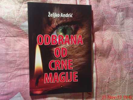 ZELJKO ANDRIC -  ODBRANA  OD  CRNE  MAGIJE
