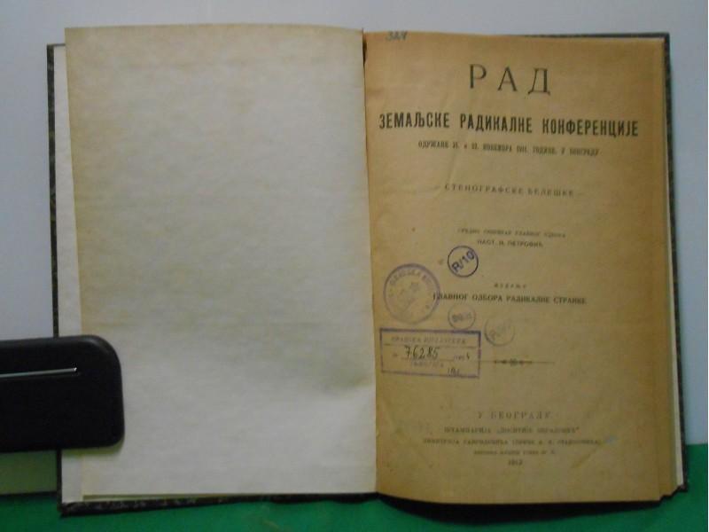 ZEMALJSKA RADIKALNA KONFERENCIJA 1911.-STENOGRAMI