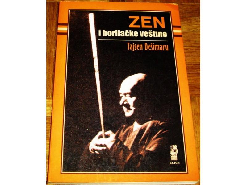 ZEN I BORILAČKE VEŠTINE - Tajsen Dešimaru
