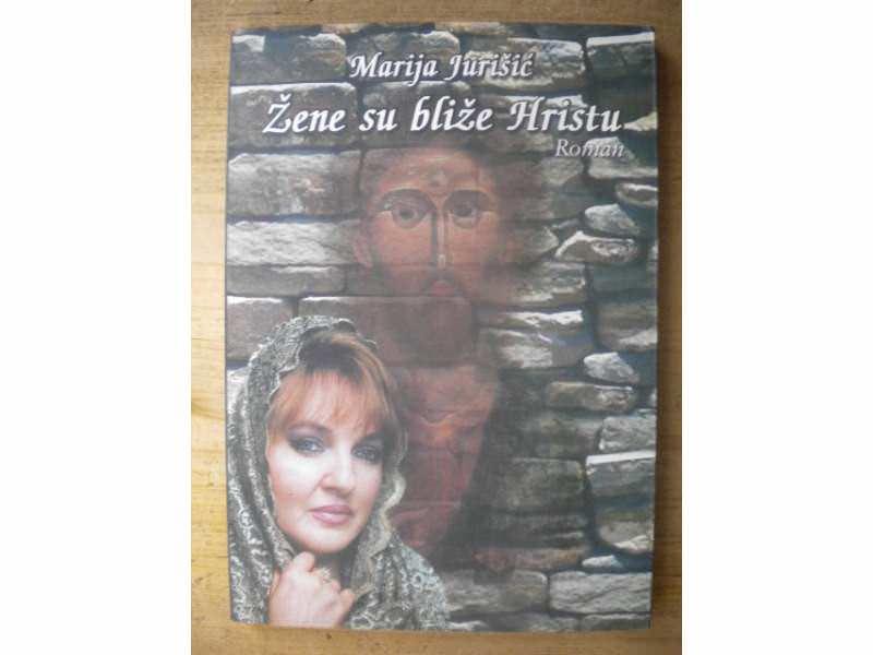 ZENE SU BLIZE HRISTU - MARIJA JURISIC